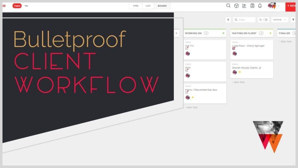 Bulletproof Client Workflow in ClickUp