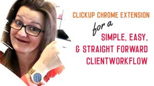 ClickUp Chrome Extension