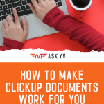 How to make ClickUp Documents work for you featured pinterest pin image