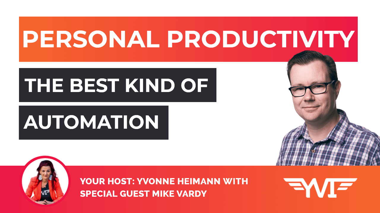 The Best Automation for Personal Producitvity with Mike Vardy featured blog post image